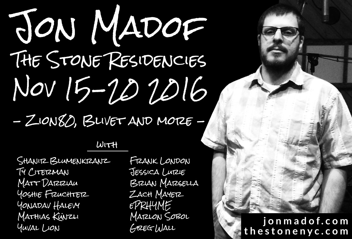 Jon Madof The Stone Residencies