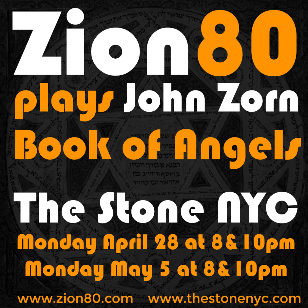 Zion80 at The Stone NYC